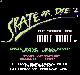 Skate or Die 2